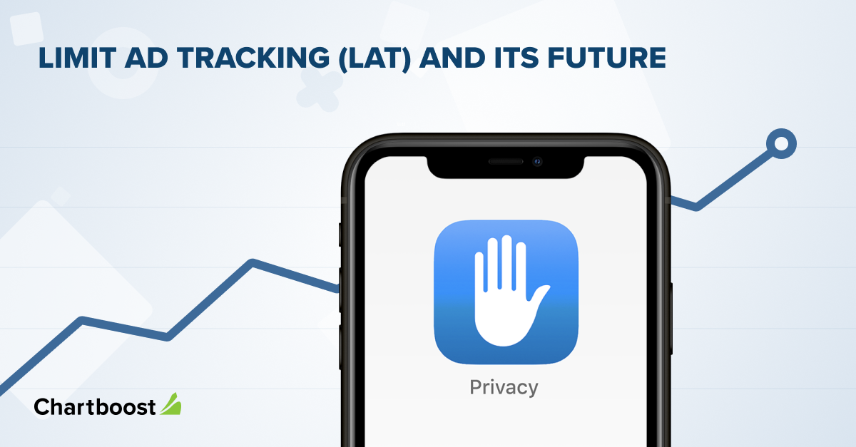 Limit Ad Tracking (LAT) and its future after iOS 14.5