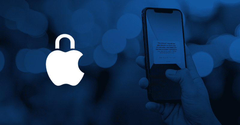 iOS 14 Apple Privacy Changes: Impacts for Brands & Agencies