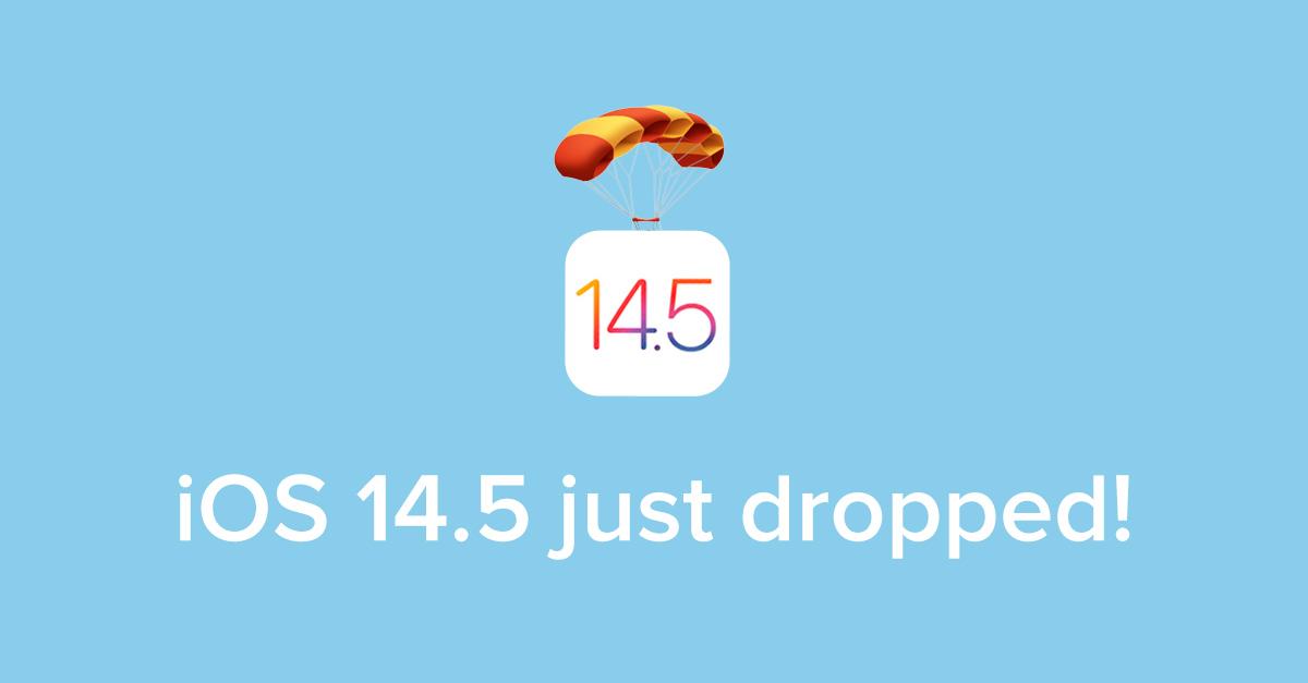 It's iOS 14.5 day!