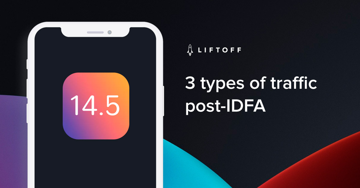 What are the different traffic types Post-IDFA?